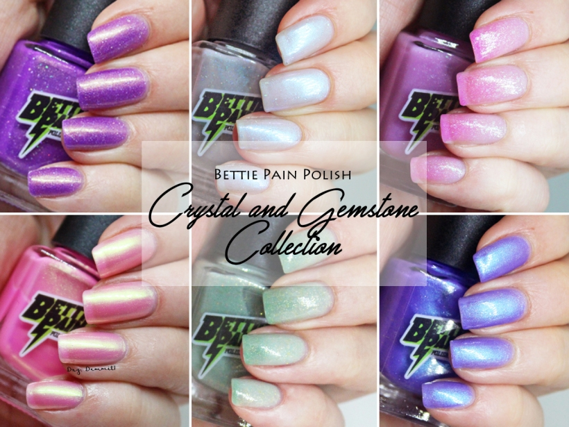 Bettie Pain Polish Crystal and Gemstone Collection swatched by Dry, Dammit!