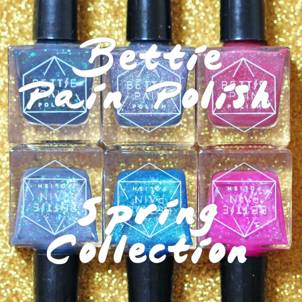 Bettie Pain Polish Spring Collection swatched by Dry, Dammit!